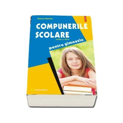 Compunerile scolare (editia a VIII-a, revazuta si adaugita)