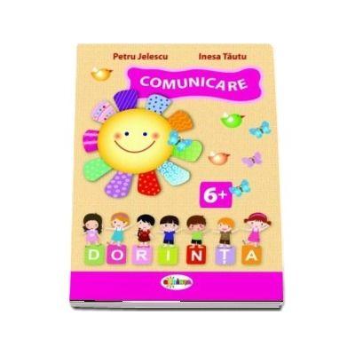 Comunicare - Caiet de activitati (+6 ani)