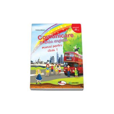 Comunicare in limba engleza, manual pentru clasa I - Semestrul al II-lea
