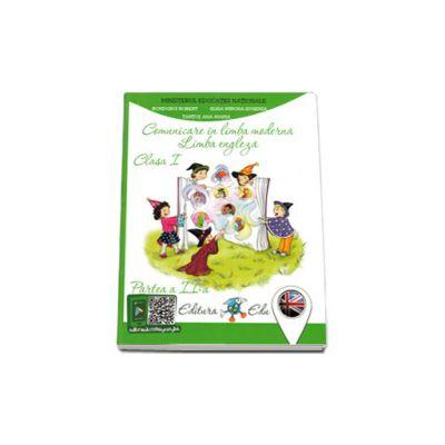 Comunicare in limba moderna - Limba Engleza, manual pentru clasa I - Partea a II-a (Contine CD)