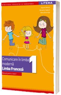 Comunicare in limba moderna, limba franceza. Manual pentru clasa I