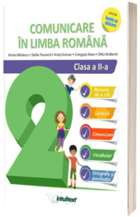 Comunicare in limba romana, auxiliar pentru clasa a II-a (Colectia Inveti cu placere)