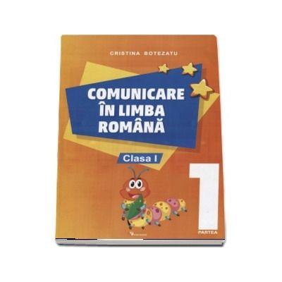 Comunicare in limba romana, auxiliar pentru clasa I, partea 1