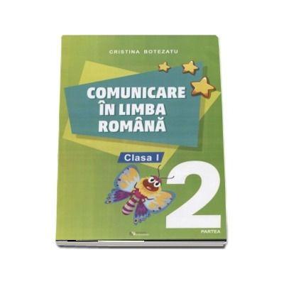 Comunicare in limba romana, auxiliar pentru clasa I, partea 2