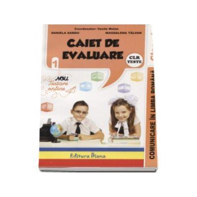 Comunicare in limba romana - Caiet de evaluare pentru clasa I - Vasile Molan