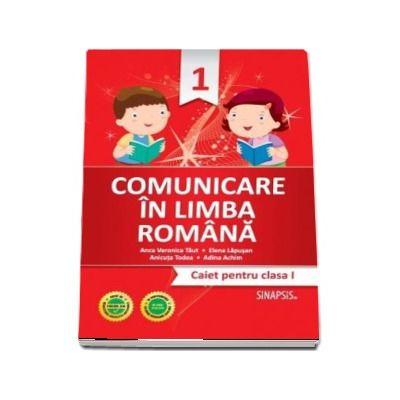 Comunicare in limba romana caiet pentru clasa I - (Editie 2016)