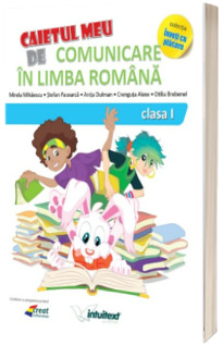 Comunicare in limba romana. Caiet pentru clasa I. (Varianta - EDP 2 Piriiala, Radu, Chiran)