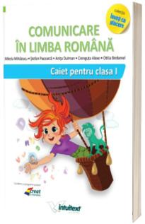 Comunicare in limba romana. Caiet pentru clasa I (Varianta - Pitila, Mihailescu)