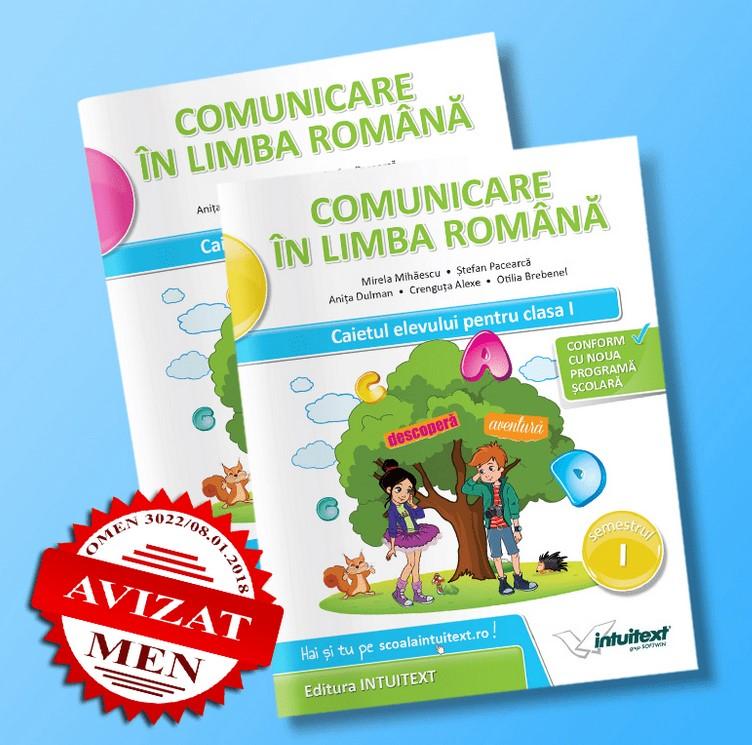 Comunicare in limba romana. Caietul elevului pentru clasa I - Semestrele I si II