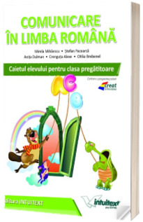 Comunicare in limba romana, caietul elevului pentru clasa pregatitoare (Stefan Pacearca)