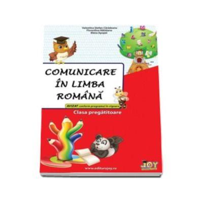 Comunicare in limba romana. Clasa pregatitoare - Avizat conform programei in vigoare