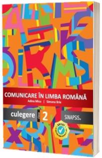 Comunicare in limba romana, culegere pentru clasa a II-a - Simona Brie, Adina Micu