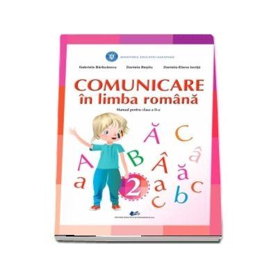 Comunicare in limba romana, manual pentru clasa a II-a - Gabriela Barbulescu