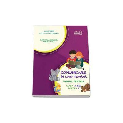 Comunicare in limba romana, manual pentru clasa a II-a - Partea I (Semestrul I) - Contine si editia digitala