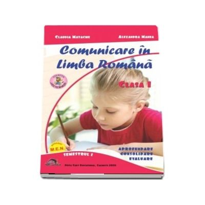 Comunicare in Limba Romana si Matematica si explorarea mediului. Clasa I, semestrul I.Set 2 carti.