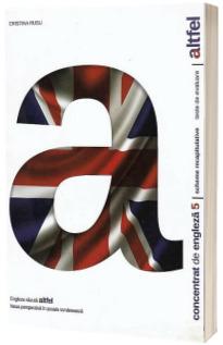 Concentrat de engleza pentru clasa a V-a. Scheme recapitulative si teste de evaluare (Editie 2018)