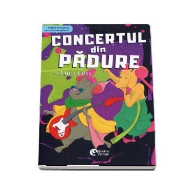 Concertul din padure. Editie bilingva romana-engleza