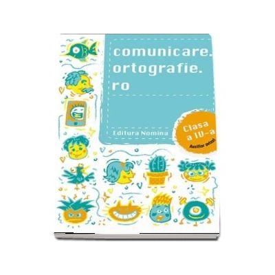 Concursul Comunicare.Ortografie.ro pentru clasa a IV-a - Exercitii si teste pentru concursurile si evaluarile scolare (Editie 2019-2020)