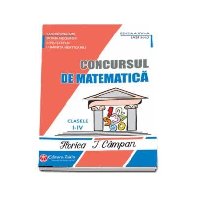 Concursul de matematica Florica T. Campan, pentru clasele I-IV - Editia a XVI-a