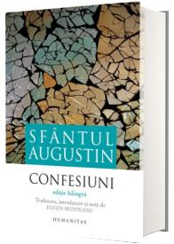 Confesiuni - Sfantul Augustin (Editie bilingva)