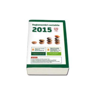 Reglemetari contabile 2015 - In vigoare de la 1 ianuarie 2015.