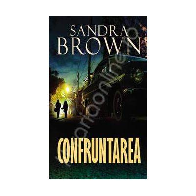 Confruntarea (Sandra Brown)