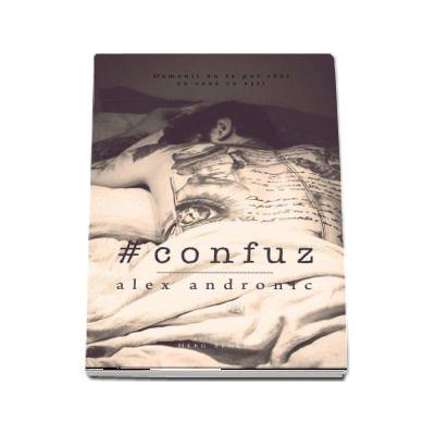 Confuz - Alex Andronic