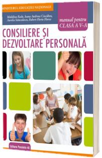 Consiliere si dezvoltare personala, manual pentru clasa a V-a - Madalina Radu