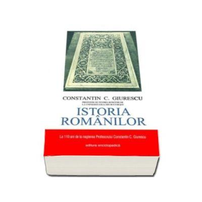 Constantin C. Giurescu. Istoria Romanilor