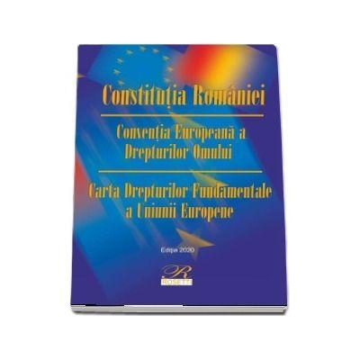 Constitutia Romaniei. Editia a 13-a actualizata la 5 octombrie 2020