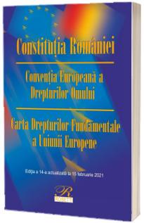 Constitutia Romaniei. Editia a XIV-a, actualizata la 15 februarie 2021