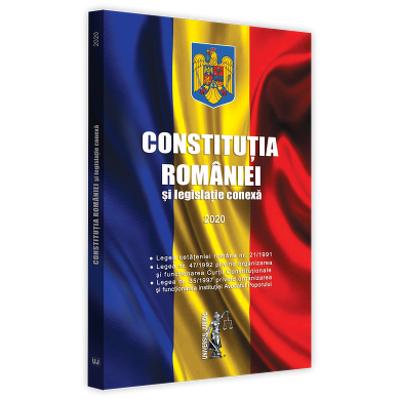 Constitutia Romaniei si legislatie conexa 2020. Editie tiparita pe hartie alba