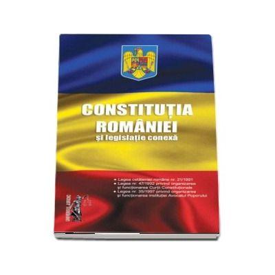 Constitutia Romaniei si legislatie conexa. Legislatie consolidata si index – 2018
