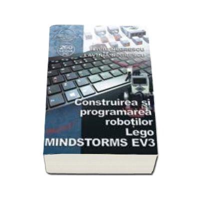 Construirea si programarea robotilor Lego - MINDSTORMS EV3