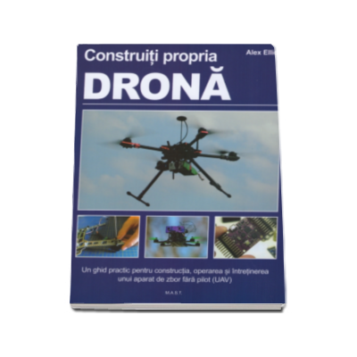 Construiti propria drona (ghid practic) - Manual pentru detinatorii unor ateliere de lucru