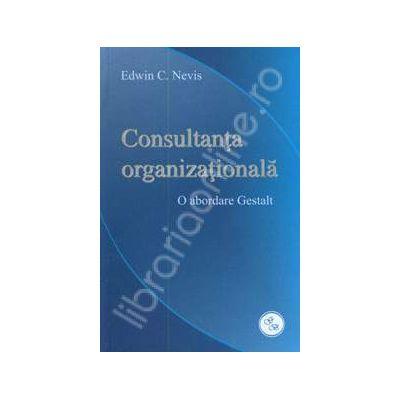 Consultanta organizationala (O abordare Gestalt)