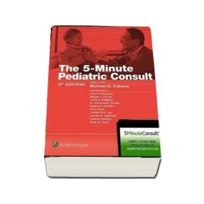 Consultul pediatric in 5 minute. Editia a VIII-a