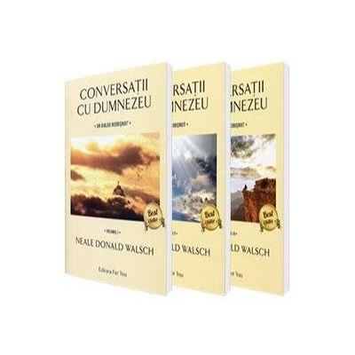 Conversatii cu Dumnezeu. Un dialog neobisnuit - Volumele I, II si III, Neale Donald Walsch