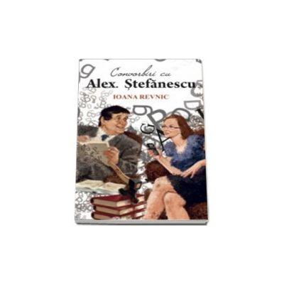 Convorbiri cu Alex Stefanescu