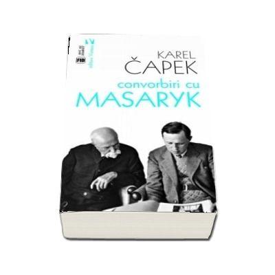 Convorbiri cu Masaryk - Karel Capek