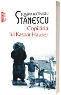 Copilaria lui Kaspar Hauser (editie de buzunar)