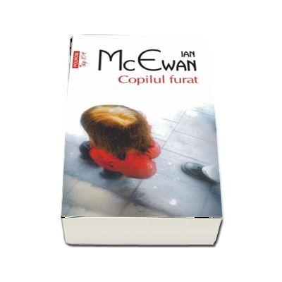 Copilul furat - Ian McEwan (Editie de buzunar Top 10)