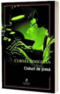 Cornel Simighian - Cioburi de presa