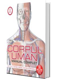 Corpul uman. Manual complet - Reeditare