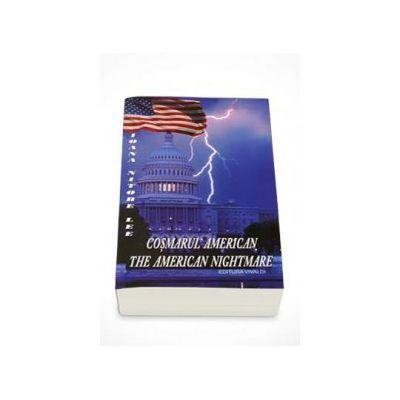 Cosmarul American - The American Nightmare