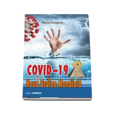 Covid-19 si noua ordine mondiala