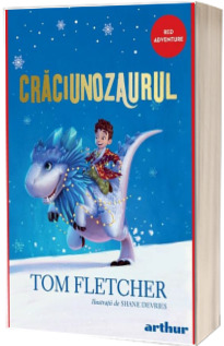 Craciunozaurul  - Editia Paperback