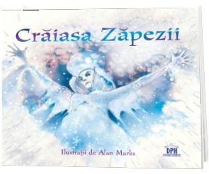 Craiasa Zapezii - Hans Christian Andersen (Ilustratii de Alan Marks)