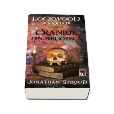 Craniul din biblioteca - Seria Lockwood si asociatii volumul II