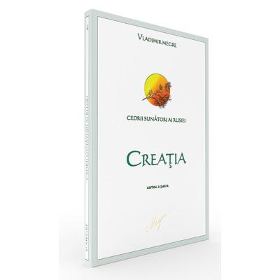 Creatia. Cedrii sunatori ai Rusiei - Cartea a patra